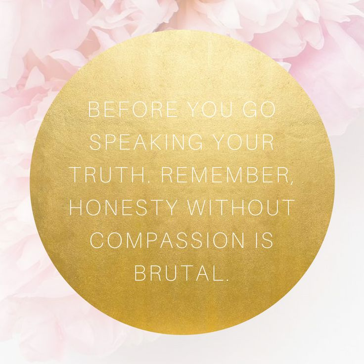Think About THIS Before You Speak Your Truth!