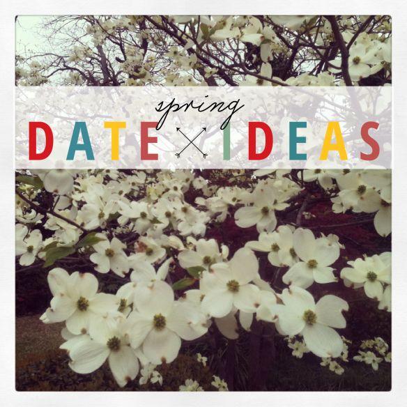 SPRING DATE IDEAS | LoveLight Creative