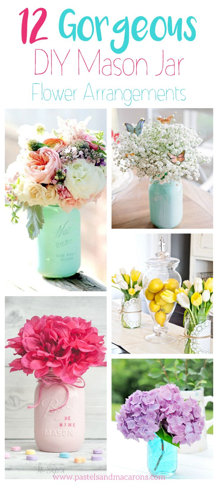 These 12 Gorgeous DIY Mason Jar Flower Arrangements are perfect all year around. Make your home beautiful, fresh and inviting by adding pops of colour and lush floral combinations in gorgeous Mason Jars!