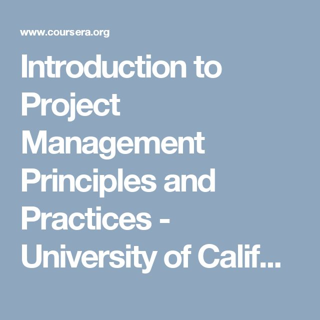 Introduction to Project Management Principles and Practices - University of California, Irvine | Coursera