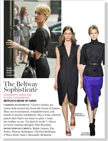 The Beltway Sophisticate. House of Cards wardrobe. Clipped from Marie Claire using Netpage.