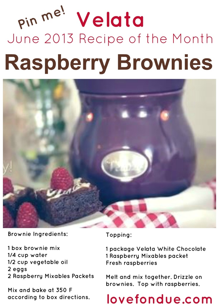 Velata Raspberry Brownies - enjoy a fruity twist to your favorite brownie with Velata Raspberry Mixables and Velata White Chocolate Fondue.  $4 for Raspberry Mixables.  http://www.lovefondue.com/velata-fondue-recipes-and-dipping-ideas.htm