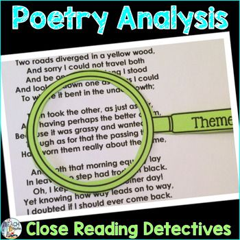 Make poetry analysis fun for your students with these magnifying glasses!  Students use them to examine the following poetic devices: diction, structure, sound devices, symbolism, figurative language, and theme.  Then each student completes a poetry analysis web and writes a theme statement that identifies the complex meanings of the assigned poem.