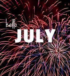 Hello July Quote With Fireworks