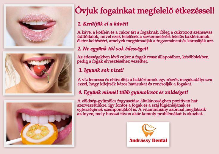 AZ vagy amit megeszel! A fogainkat is nagyban befolyásolja az egészséges étkezés! Figyelj oda mit is eszel! :)
