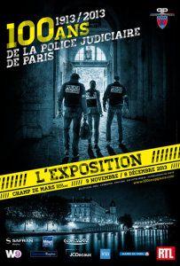Expo : 100 ans de la Police Judiciaire de Paris