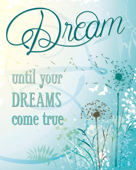 Dream Until Your Dreams Come True Wall Art by FamilyImpressions