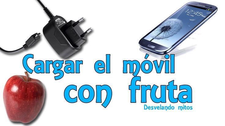 Cargar el móvil o celular con fruta - Desvelando mitos (Experimentos Cas...
