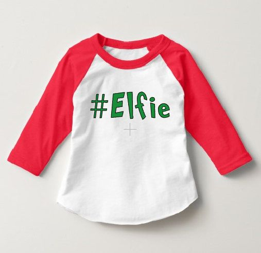 Toddler Christmas outfit Elf shirt Elfie hastag baby toddler girl Christmas outfit toddler boy Christmas outfit elf on the shelf raglan by Shop419 on Etsy