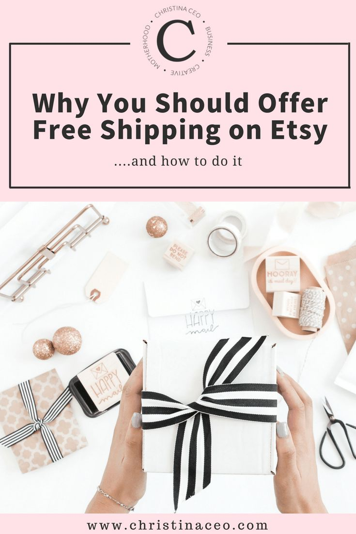 Why You Should Offer Free Shipping on Etsy and How to do It | ChristinaCEO