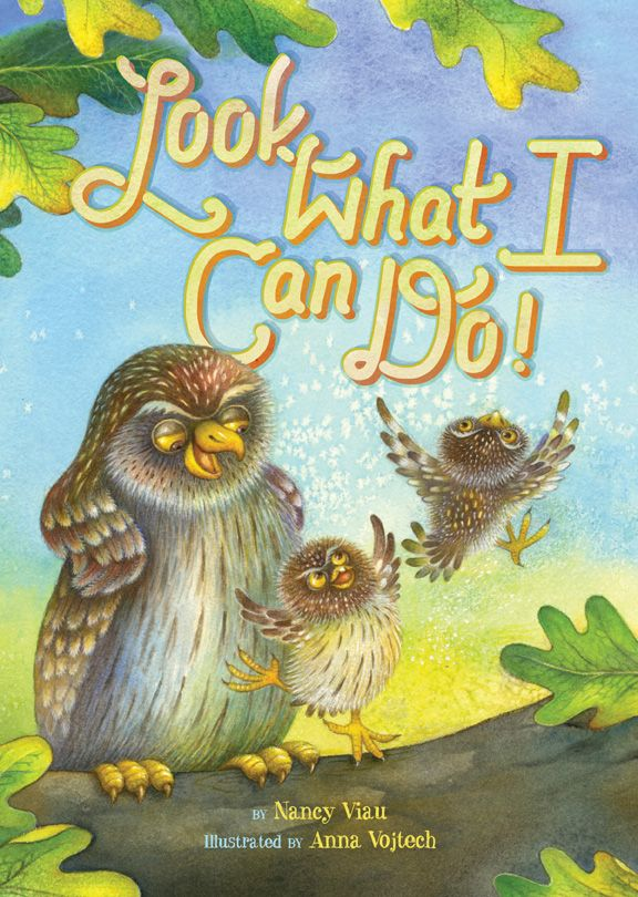 Look What I Can Do by Nancy Viau