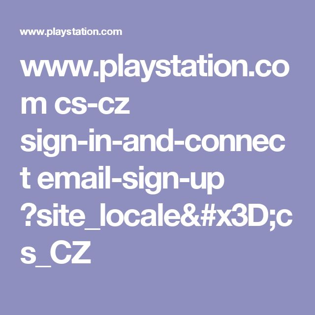 www.playstation.com cs-cz sign-in-and-connect email-sign-up ?site_locale=cs_CZ