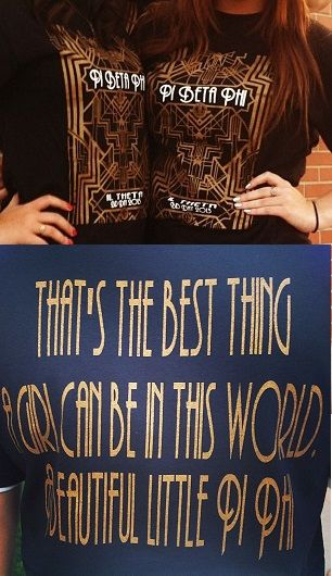 """Pi Phi Great Gatsby bid day """"That's the best thing a girl can be in this world... A beautiful little Pi Phi"""" #piphi #pibetaphi"""