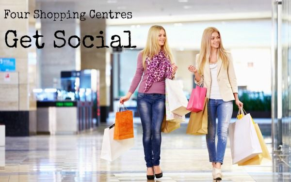 Four Shopping Centre Promotions Getting Social.