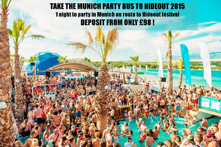 Travel to Hideout Festival 2015 on the MUNICH PARTY BUS! Deposit ONLY £98! Make the most out of your Hideout trip and stop off in Munich on route? http://www.musicfestivalholidays.co.uk/Hideout-Festival-Road-Trip/?_route_=Hideout-Festival-Party-Bus or call 01829 781 860 for further information. #hideout2015 Hideout Festival Croatia