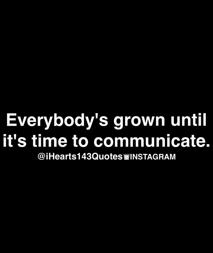 I find this to be an overall true statement of love interests, co-workers and friends. Communication is the breakdown of anything that is good and creates shit in it's path. If people would just learn to communicate relationships would be happier and continue to flourish