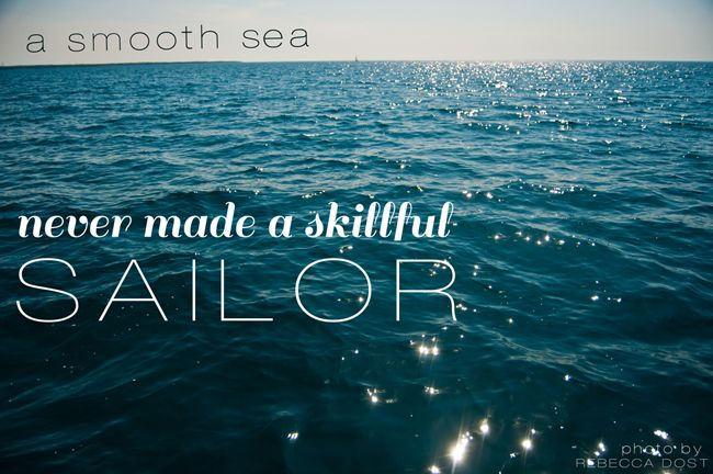 Sailing Quotes And Friendship Quotesgram: Rough Seas Quotes. QuotesGram