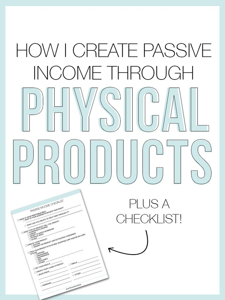 """If you've been keeping up with my Weekly Little Notes over the past couple  of weeks then you know we've been talking a lot about monetizing your  brand. From getting over your money fears to how to keep your income  consistent, we're going to be covering it all! But today I wanted to share  one of my favorite ways to create passive income through creating and  selling physical products!  But first, what is passive income?      """"Passive income is an income received on a regular basis, with…"""