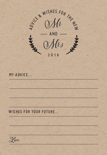 Add the perfect finishing touch to your reception with these FREE printable advice cards. Featuring a sweet wreath and simple design these cards will work with any decor and feature space for your guests to leave their warmest thoughts. A lovely addition to your wedding album!