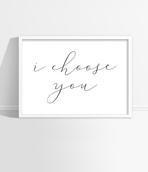 Master Bedroom Wall Art, Master Bedroom Decor, I Choose You Print, Fiance Gift, First Anniversary Gift Wife, Romantic Gift ,  The Fab Bazaar