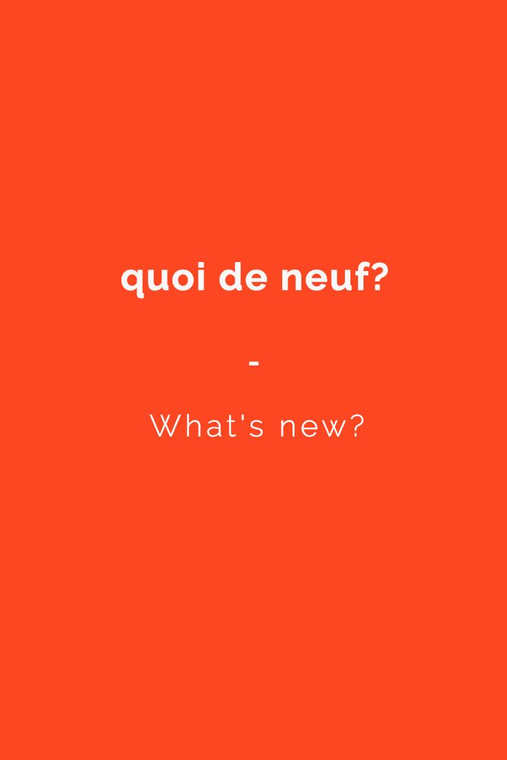 quoi de neuf? - What's new? Want more French phrases? Check out this e-book for all the essentials you need to travel in France with confidence. Get it now at https://store.talkinfrench.com/product/french-phrasebook-the-essential/