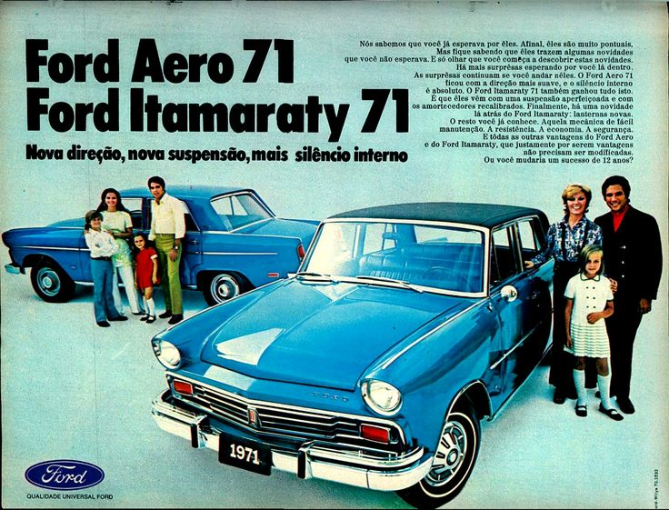 """1971 Ford Aero & Itamaraty - Brasil. Aero was """"Aero-Willys"""", renamed """"Ford"""" after the acquisition of Willys-Overland do Brasil, controlled by Renault until late 1960s."""