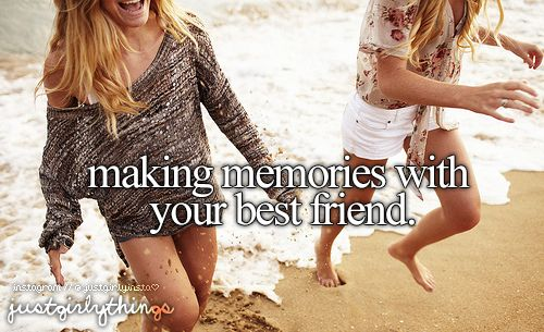 Just Girly Things Quotes: Best 25+ Making Memories Quotes Ideas On Pinterest