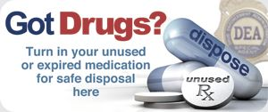 Got Drugs? Turn in your unused or expired medication for safe disposal here.;Pinned by the You Are Linked to Resources for Families of People with Substance Use  Disorder cell phone / tablet app, January 15, 2014;      Android - https://play.google.com/store/apps/details?id=com.thousandcodes.urlinkedlite;                    iPhone - https://itunes.apple.com/us/app/you-are-linked-to-resources/id743245884?mt=8