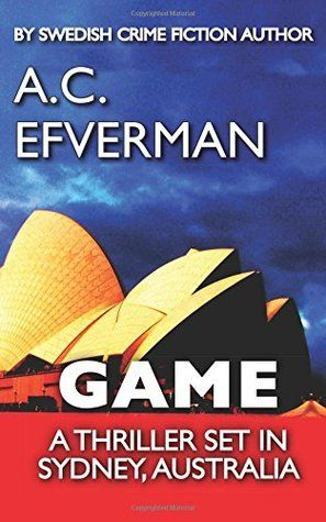 Game by A.C. Efverman