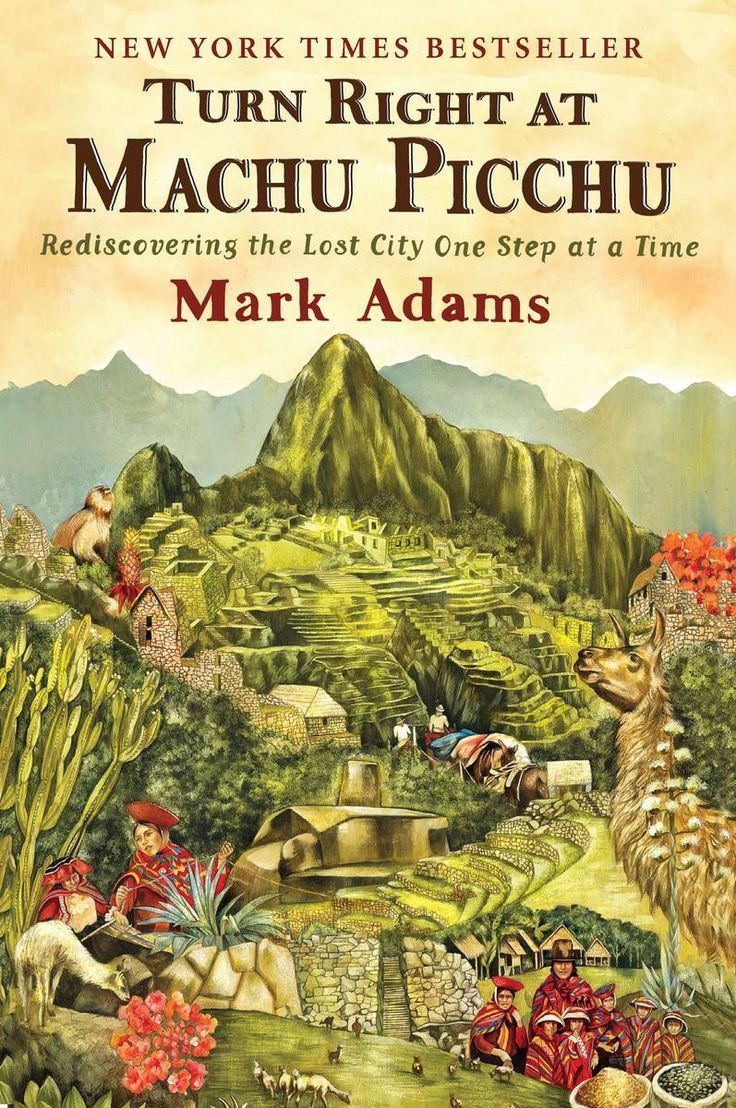 Turn Right at Machu Picchu is one of the best travel books of all time. For more awesome travel book suggestions click the pin.