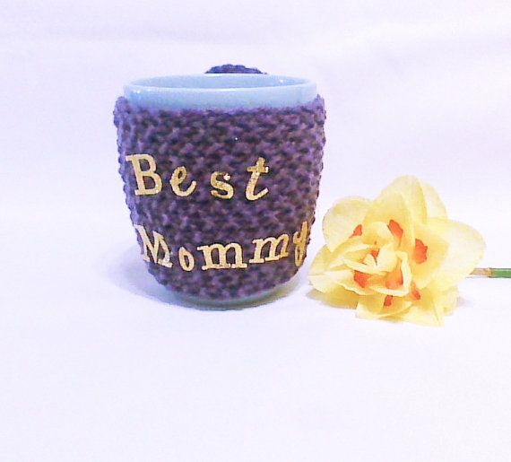Hey, I found this really awesome Etsy listing at https://www.etsy.com/listing/177189713/best-mommy-purple-cozy-coffee-cup-cozy