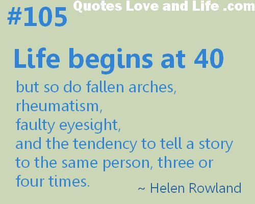 Life Begins At 40 Ha Ha Ha Funny Quotes Quotes Funny