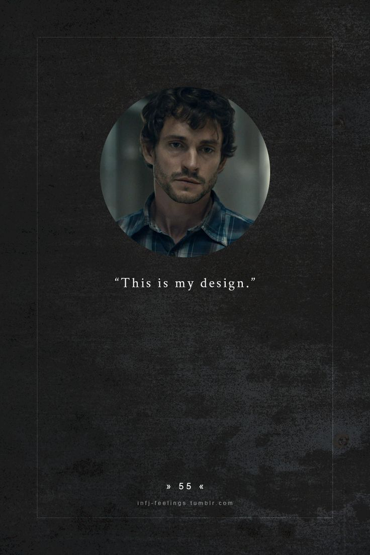 "infj-feelings: ""fictional infj - will graham """