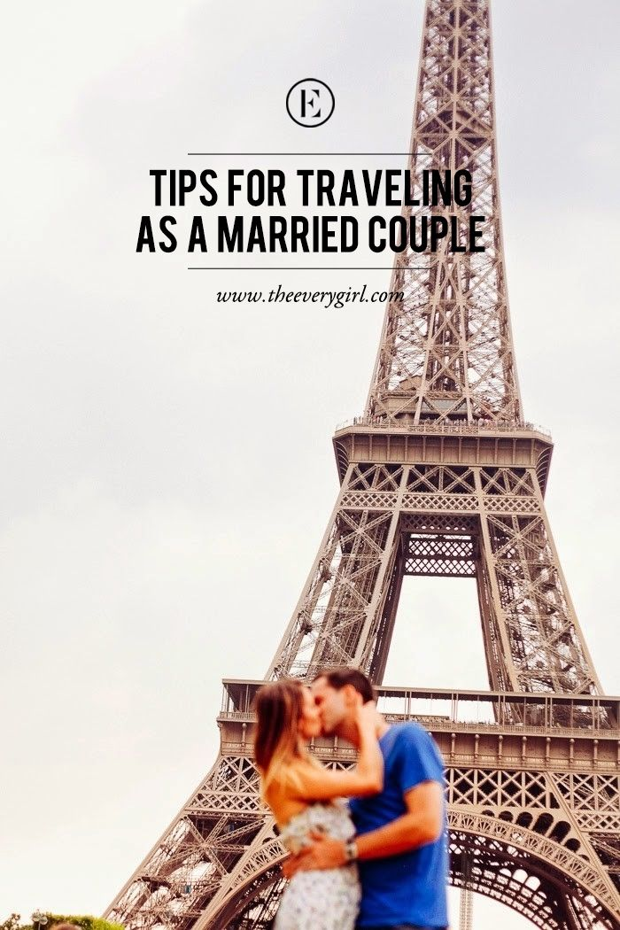 Tips for Traveling as a Married Couple #theeverygirl