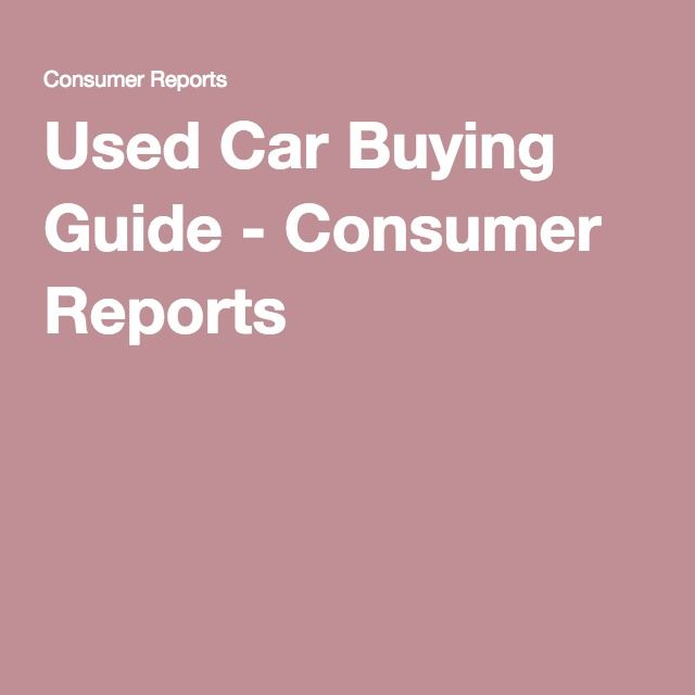 Consumer Buying Guide: 1000+ Ideas About Car Buying Guide On Pinterest