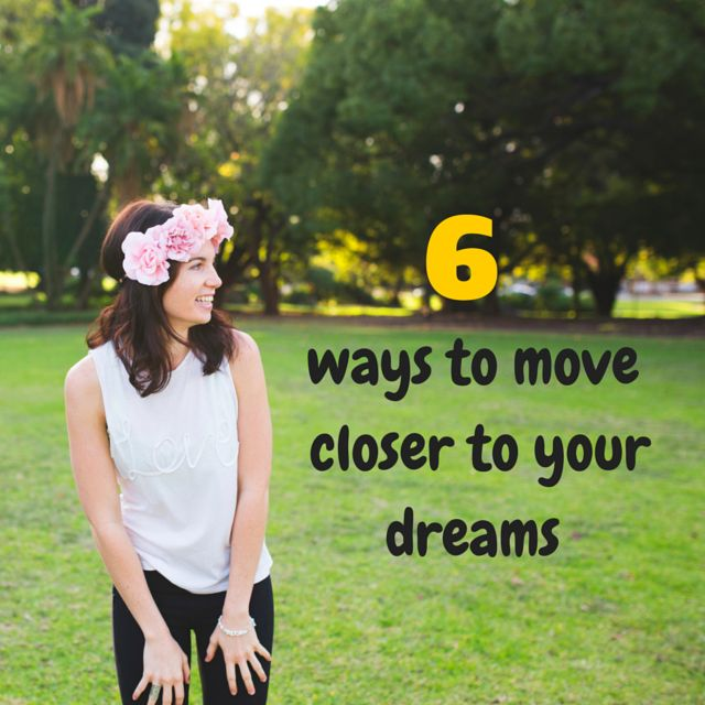 Ready to chase your dreams? Check in with these 6 tips to help you move closer to your dream life now without the stress, self-doubt, fear and overwhelm.