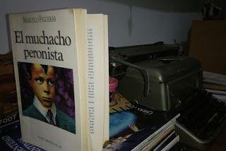 Páginas Colaterales: El muchacho peronista. Marcelo Figueras