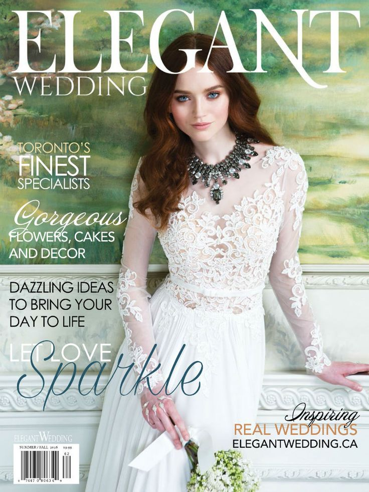 Elegant Wedding Magazine Toronto Cover | Summer/Fall 2016 www.elegantwedding.ca