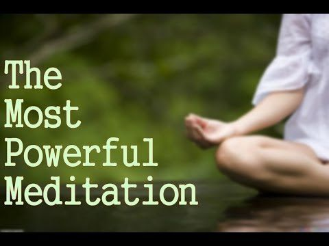 The Most Powerful Meditation You Can Do! ( Connect with God!) - YouTube
