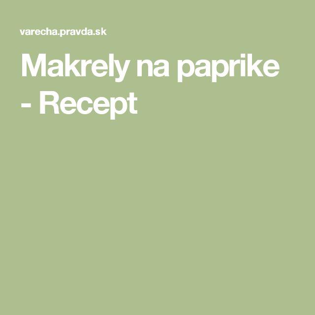 Makrely na paprike - Recept