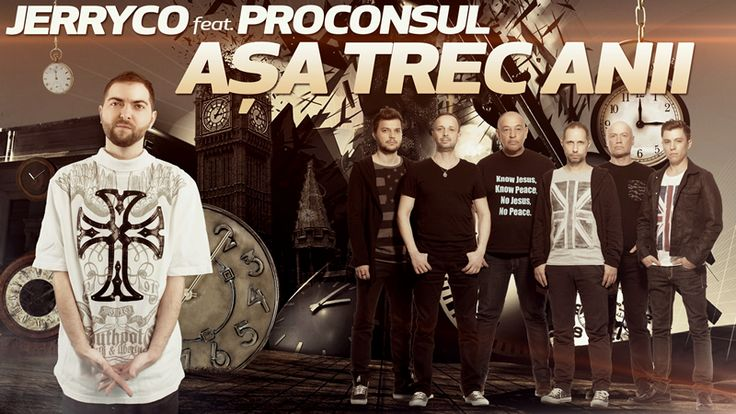 JerryCo feat. Proconsul - Asa Trec Anii  http://www.emonden.co/jerryco-feat-proconsul-asa-trec-anii