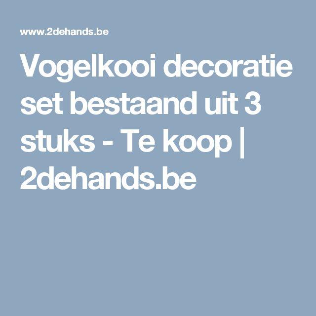 Vogelkooi decoratie set bestaand uit 3 stuks - Te koop | 2dehands.be