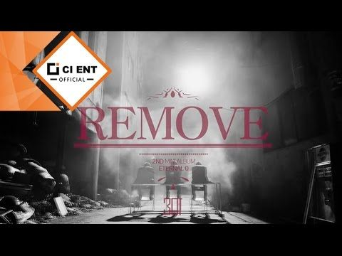 [Double S 301(더블에스301)] - REMOVE (MUSIC VIDEO)
