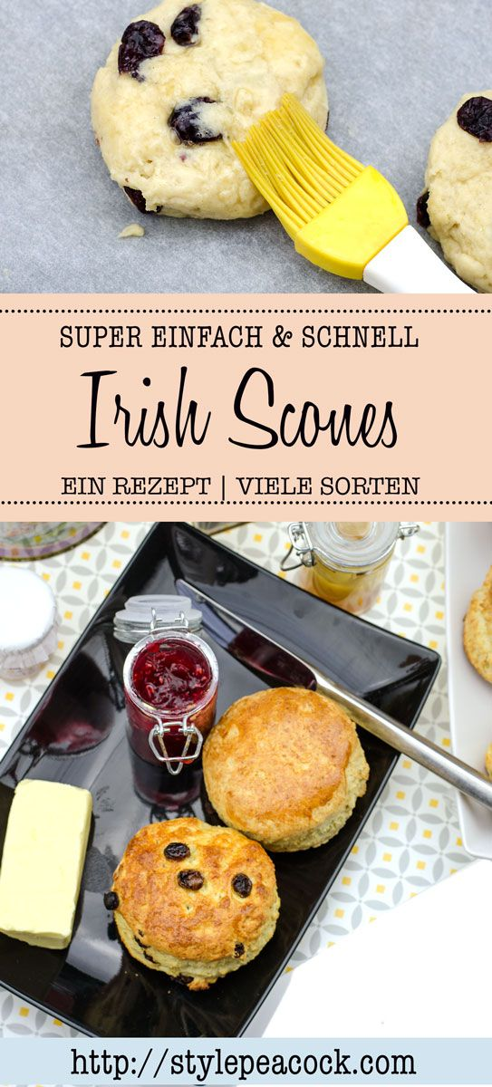 IRISH SCONES REZEPT Einfach & lecker! Fuffige Tea Time Brötchen, Easy Sunday Bakery - sweetbuns, delicious with raspberry jam, clotted cream or butter . Schnelles Rezept für super yummy leckere irische Tea Time Brötchen, ob mit Rosinen, Cranberries, Schoko oder als plain scones.