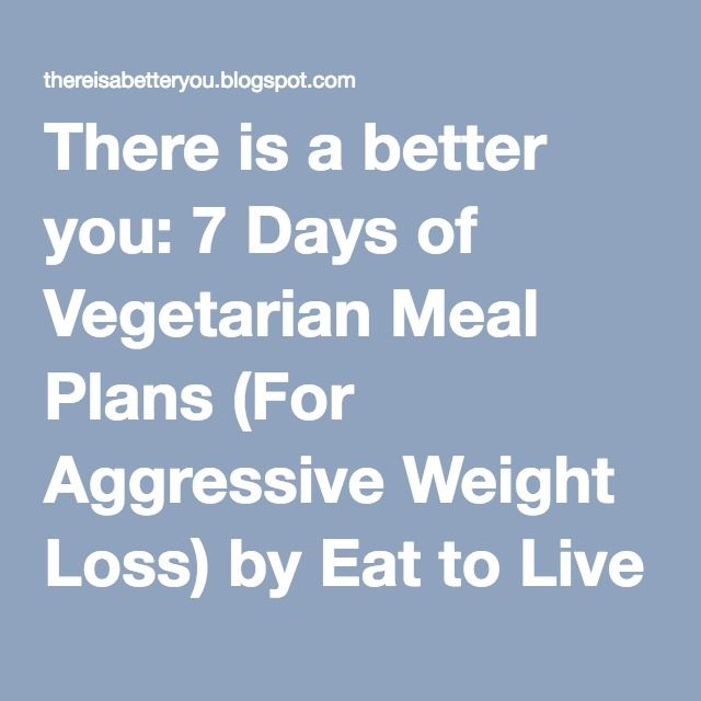 There is a better you: 7 Days of Vegetarian Meal Plans (For Aggressive Weight Loss) by Eat to Live author Dr. Joel Fuhrman M.D.