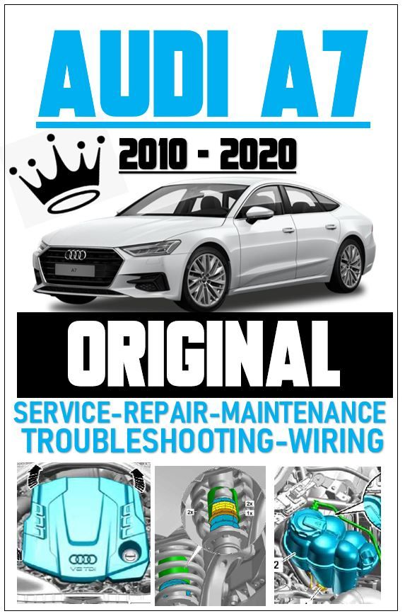 Audi A7 Sportback 2010 2020 Original Service Manual Wring Diagrams Audi A7 Audi A7 Sportback Audi
