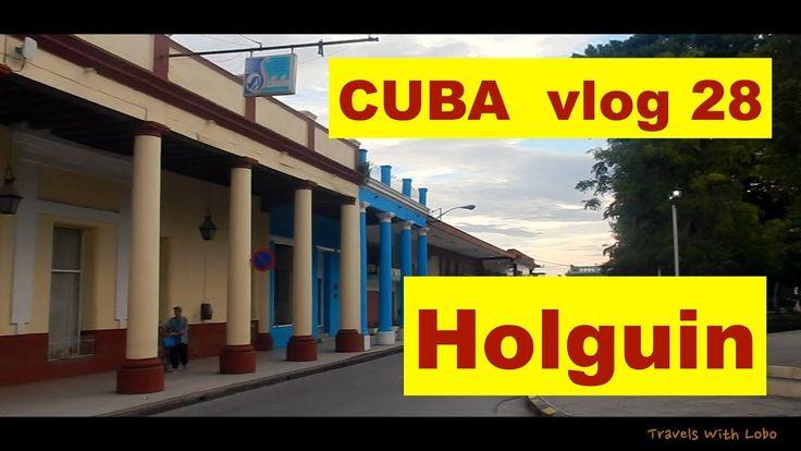 HOLGUIN, CUBA - CITY OF PARKS - GATEWAY TO GUARDALAVACA