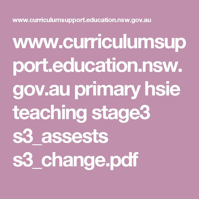 www.curriculumsupport.education.nsw.gov.au primary hsie teaching stage3 s3_assests s3_change.pdf