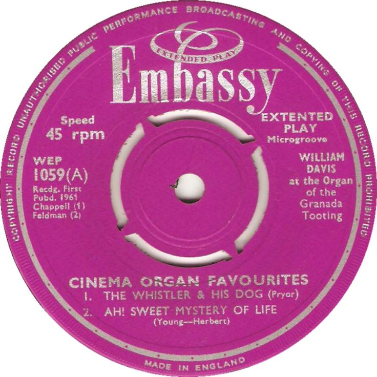 Cinema Organ Favourites (The Whistler & His Dog / Ah! Sweet Mystery Of Life) - William Davis At The Organ Of The Granada, Tooting (WEP1059) Jun '61