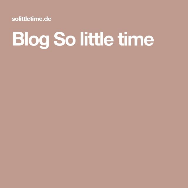 Blog So little time